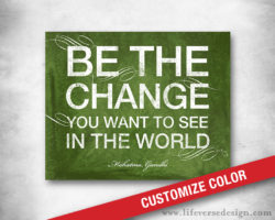 Be-The-Change_Gandhi-Quote_Subway-Art_01W