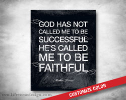 Called-Faithful_Mother-Teresa-Quote_01W