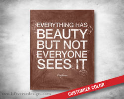 Everything-Has-Beauty_Confucius_01W