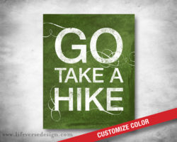 Go-Take-A-Hike_Motivational-Words_01W