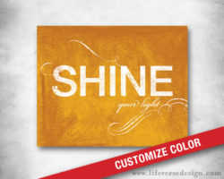 Shine-Your-Light_Inspirational-Artwork_01W